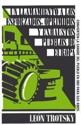 Un llamamiento a los esforzados, oprimidos y exhaustos pueblos de - Trotski, León