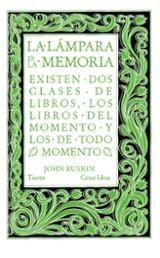 La lámpara de la memoria - Ruskin, John
