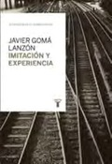 Imitación y experiencia - Gomá Lanzón, Javier