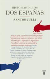Historia de las dos Españas - Juliá, Santos