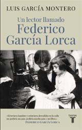 Un lector llamado Federico García Lorca - García Montero, Luis