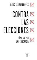 Contra las elecciones