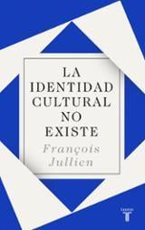 La identidad cultural no existe