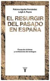 El resurgir del pasado en España - Aguilar, Paloma