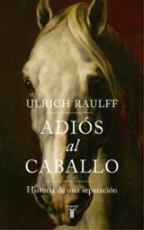 Adiós al caballo - de Carlos, Luis