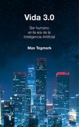 Vida 3.0 - Tegmark, Max