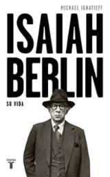 Isaiah Berlin, una biografía
