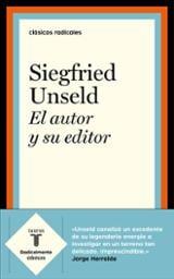El autor y su editor - Unseld, Siegfried