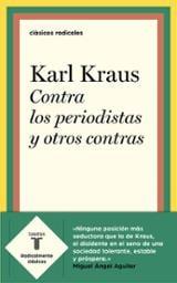 Contra los periodistas y otros contras - Kraus, Karl