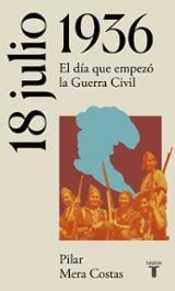 18 de julio de 1936: Hacia la Guerra Civil española - Mera, Pilar