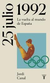 25 de julio de 1992: Juegos Olímpicos de Barcelona - Canal, Jordi