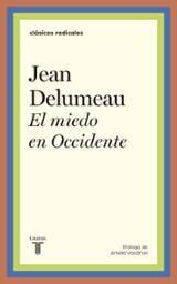 El miedo en Occidente - Delumeau, Jean