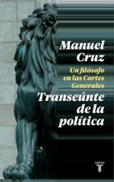 El transeúnte de la política - Cruz, Manuel