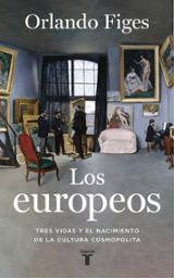 Los europeos - Figes, Orlando