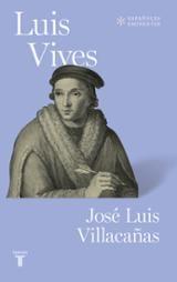 Luis Vives - Villacañas, José Luis