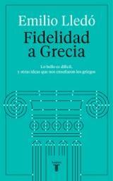 Fidelidad a Grecia - Lledó, Emilio