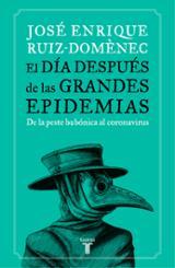 El día después de las grandes epidemias - Ruiz-Domènec, José Enrique