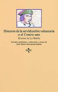 Discurso sobre la servidumbre voluntaria o el Contra uno