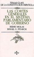 Las Cortes Generales en el sistema parlamentario de Gobierno