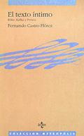 El Texto Intimo: Rilke, Kafka y Pessoa