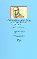 ¿Quién debe ser el defensor de la Constitución?