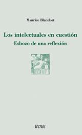 Los intelectuales en cuestión. Esbozo de una reflexión