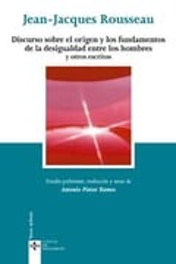 Discurso sobre el origen y los fundamentos de la desigualdad entr - Rousseau, Jean-Jacques