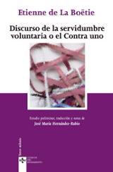 Discurso de la servidumbre voluntaria o el Contra uno