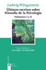 Últimos escritos sobre filosofía de la psicología, vol.I y II