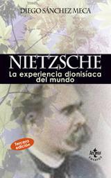 Nietzsche. La experiencia dionisíaca del mundo
