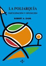 La poliarquía. Participación y oposición