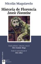 Historia de Florencia. Istorie Fiorentine - Maquiavelo, Nicolás