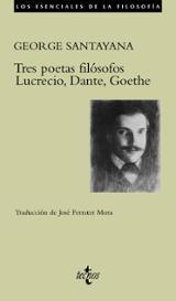 Tres poetas filósofos: Lucrecio, Dante, Goethe