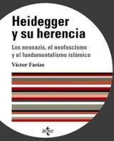 Heidegger y su herencia. Los neonazis, el neofascismo y el fundam