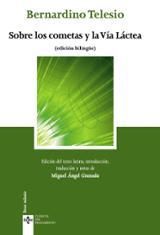 Sobre los cometas y la Vía Láctea (edición bilingüe) - Telesio, Bernardino