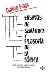 Ensayos de semántica y filosofía de la lógica - Frege, Gottlob