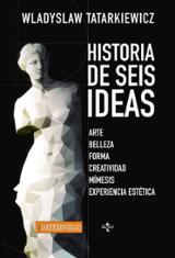Historia de seis ideas - Tatarkiewicz, Wladyslaw