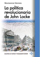 La política revolucionaria de John Locke - Herrero, Montserrat