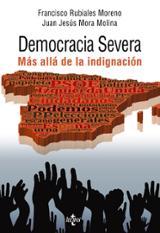 Democracia severa. Más allá de la indignación