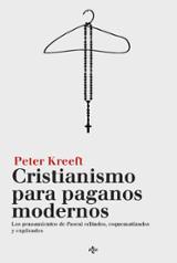 Cristianismo para paganos modernos. Los pensamientos de Pascal, e