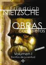Obras completas. Volumen 1 - Nietzsche, Friedrich