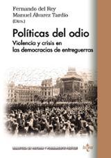 Políticas del odio - del Rey, Fernando (dir.)