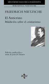 El Anticristo. Maldición sobre el cristianismo - Nietzsche, Friedrich