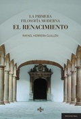 La primera filosofía moderna: el Renacimiento - Herrera Guillén, Rafael