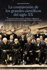 La cosmovisión de los grandes científicos del siglo XX - AAVV