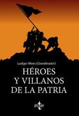 Héroes y villanos de la Patria - AAVV