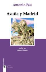 Azaña y Madrid - Azaña, Manuel