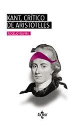Kant, crítico de Aristóteles - Rovira Madrid, Rogelio