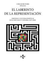 El laberinto de la representación. Partidos y culturas políticas en el País Vasco y Navarra (1875-2020)