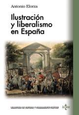Ilustración y liberalismo en España - Elorza Domínguez, Antonio